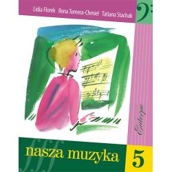 NASZA MUZYKA V L.Florek/I.Tomera-Chmiel/T.Stachak