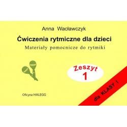 ĆWICZENIA RYTMICZNE DLA DZIECI I A.Wacławczyk