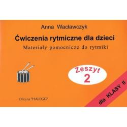 ĆWICZENIA RYTMICZNE DLA DZIECI II A.Wacławczyk